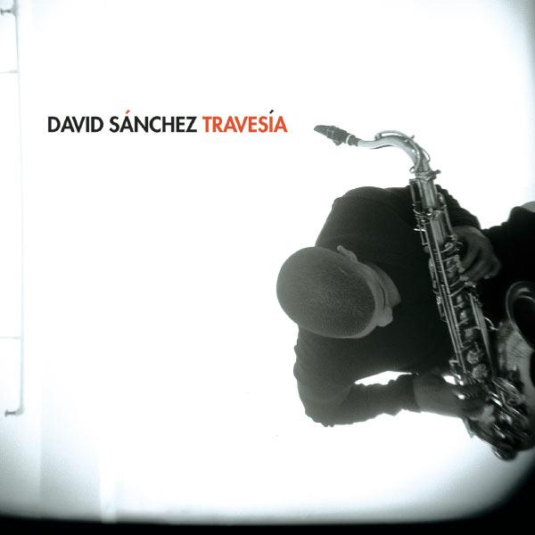 David Sanchez - Travesía