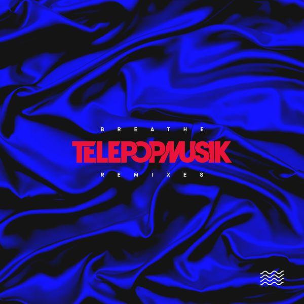 Telepopmusik - Breathe (Remixes)