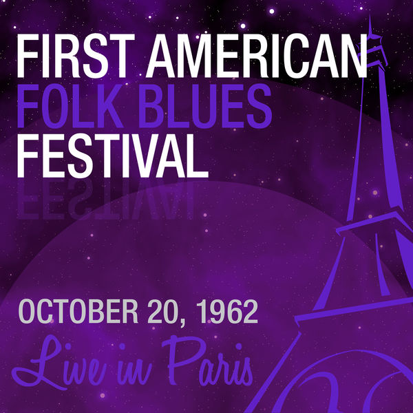 Various Artists - Live in Paris: First American Folk Blues Festival 1962