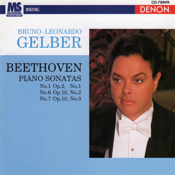 Bruno Leonardo Gelber - Beethoven: Piano Sonatas Nos. 1, 6, & 7