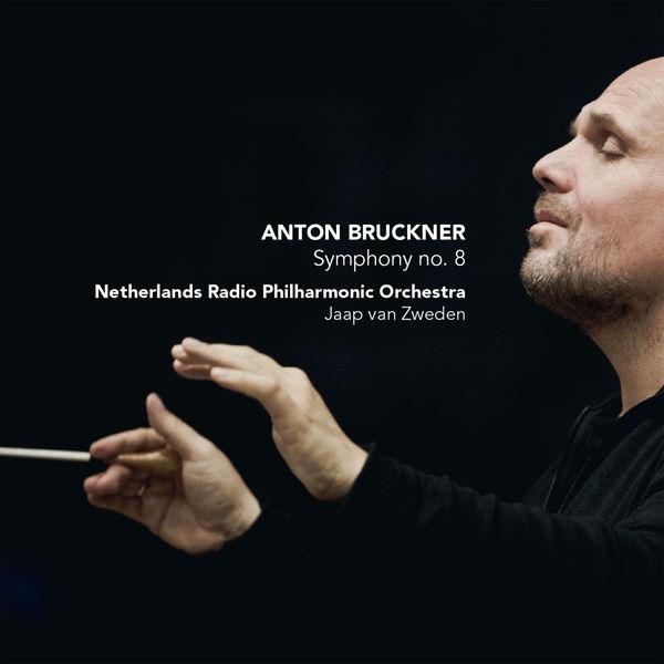 Jaap van Zweden - Anton Bruckner : Symphony No. 8