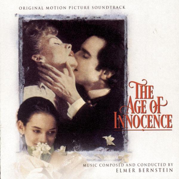 Elmer Bernstein - Le Temps de l'innocence (The Age Of Innocence - 1993)