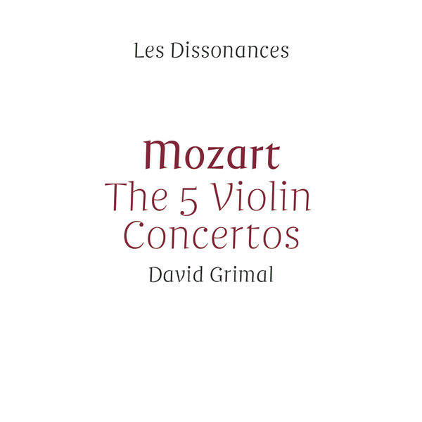 Les Dissonances - Mozart: The 5 Violin Concertos