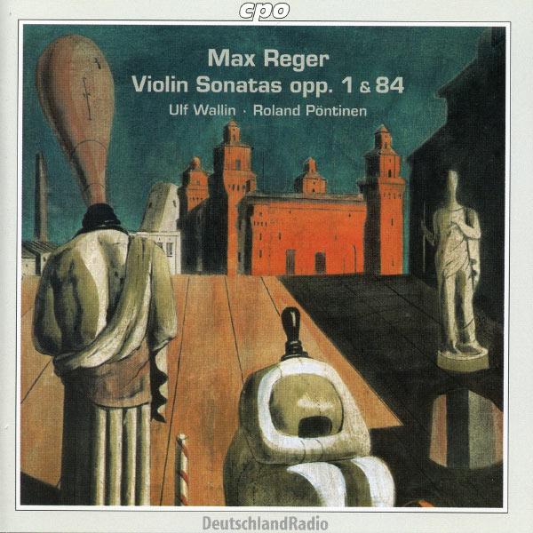 Ulf Wallin - Reger: Complete Violin Sonatas, Vol. 1