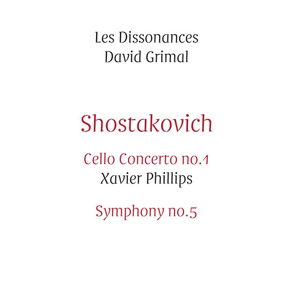 David Grimal|Shostakovich: Cello Concerto No.1 & Symphony No.5