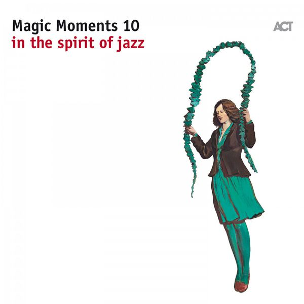 Various Artists - Magic Moments 10 - In The Spirit Of Jazz