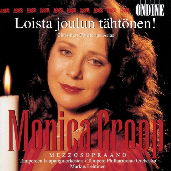 Monica Groop - Vocal Recital: Groop, Monica - Christmas Carols and Arias (Loista joulun tahtonen!)