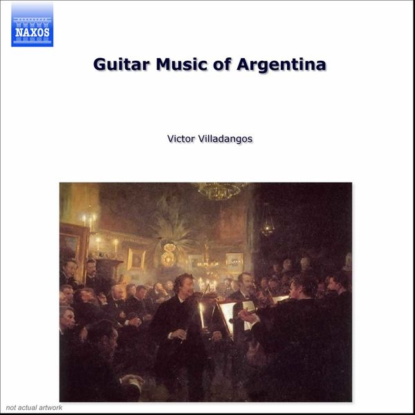 Victor Villadangos - Guitar Music Of Argentina, Vol. 1