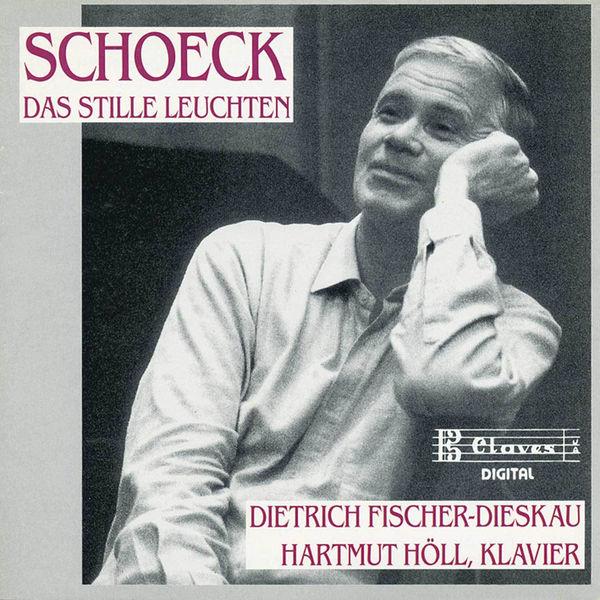 Dietrich Fischer-Dieskau - Schoeck: Das Stille Leuchten