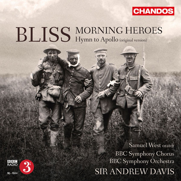 Samuel West - Bliss: Morning Heroes & Hymn to Apollo