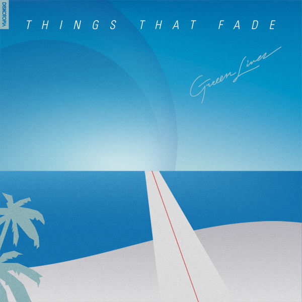 Greeen Linez - Things That Fade