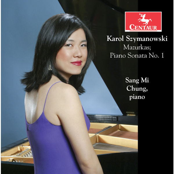 Sang Mi Chung - Szymanowski: 20 Mazurkas, Op. 50 & Piano Sonata No. 1 in C Minor, Op. 8