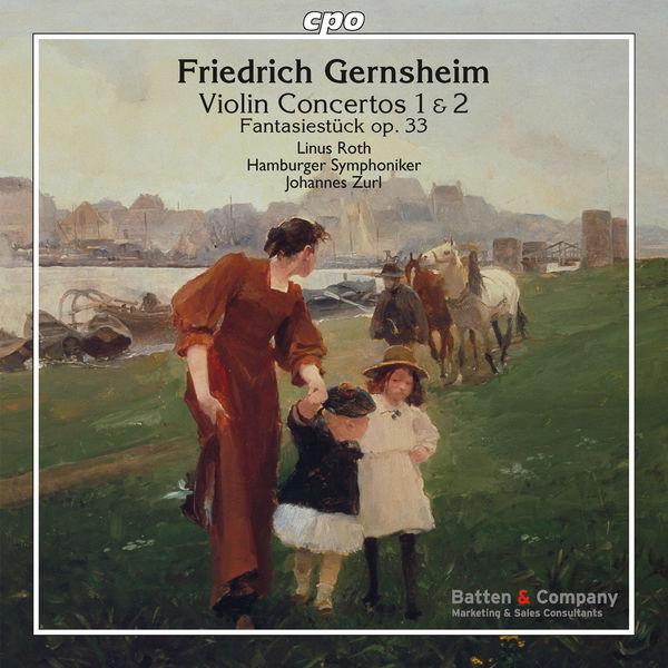 Linus Roth - F. Gernsheim : Violin Concertos - Fantasiestück, Op.33