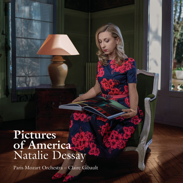 Natalie Dessay - Pictures of America