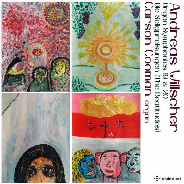 Carson Cooman - Andreas Willscher: Organ Works