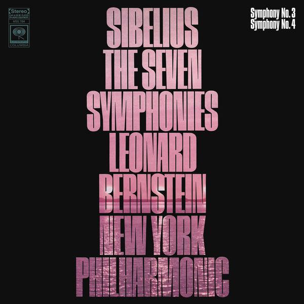 Leonard Bernstein - Sibelius: Symphonies Nos. 3 & 4