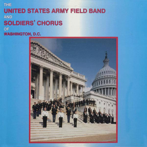 United States Army Field Band Soldiers' Chorus|United States Army Field Band and Soldiers' Chorus: Band Music (John Philip Sousa - Mikhail Ivanovich Glinka - Lorenz Hart)