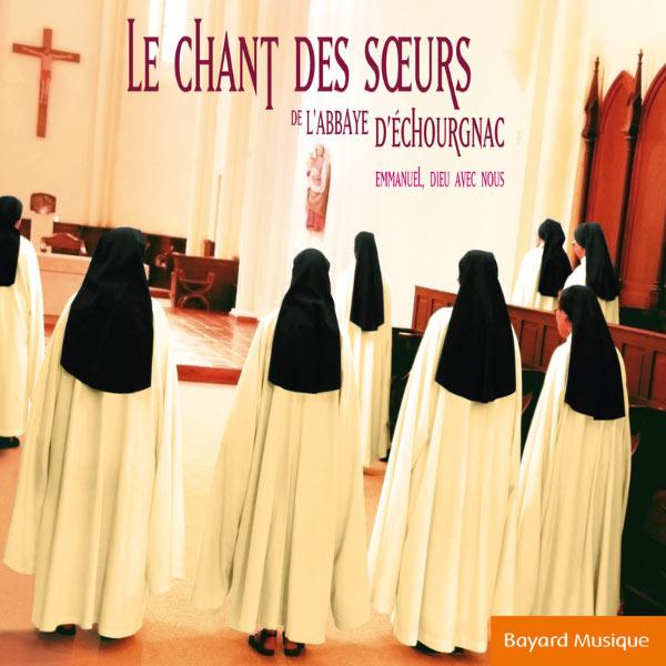 Chour des Sours de l'Abbaye d'Echourgnac - Le Chant des Sœurs de l'Abbaye d'Echourgnac