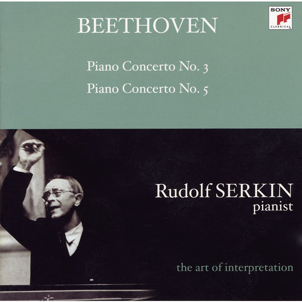 Rudolf Serkin, New York Philharmonic, Leonard Bernstein - Beethoven: Piano Concertos 3 & 5 (The Art of Interpretation)
