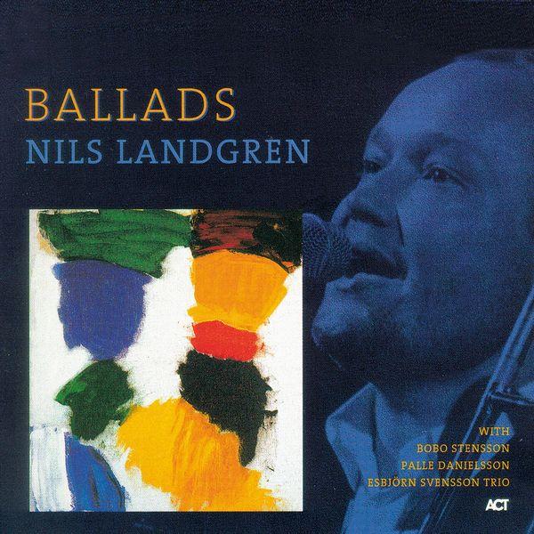 Nils Landgren|Ballads