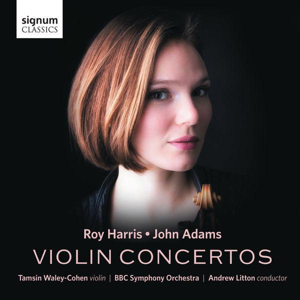 Tamsin Waley-Cohen - Roy Harris & John Adams: Violin Concertos