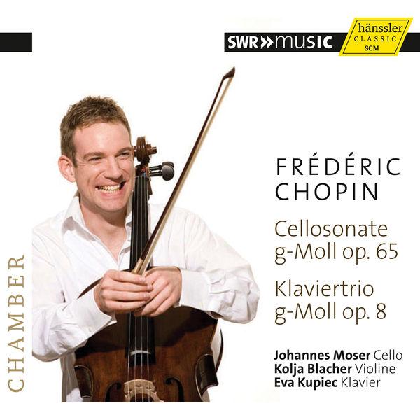 Johannes Moser|Chopin : Cello Sonata & Piano Trio