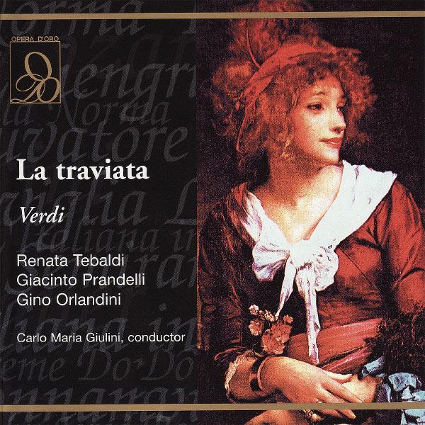 Giuseppe Verdi - Renata Tebaldi - La Traviata