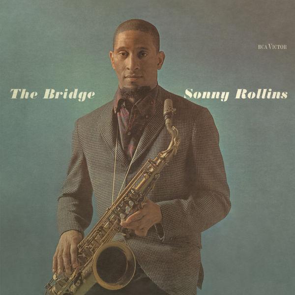 Sonny Rollins|The Bridge