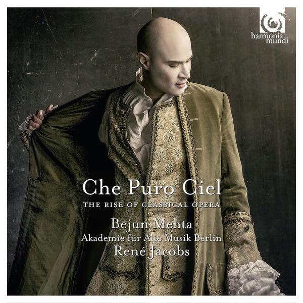 "Bejun Mehta - ""Che Puro Ciel"". The Rise of Classical Opera (Johann Christian Bach, Gluck, Hasse, Mozart)"