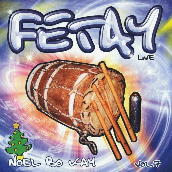 Fetay - Fetay Live, Vol. 7Noël bô kay