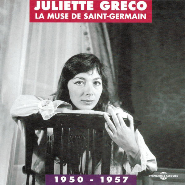 Juliette Gréco - La muse de Saint-Germain (1950-1957)