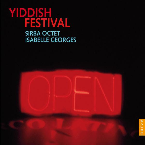 Sirba Octet - Yiddish Festival