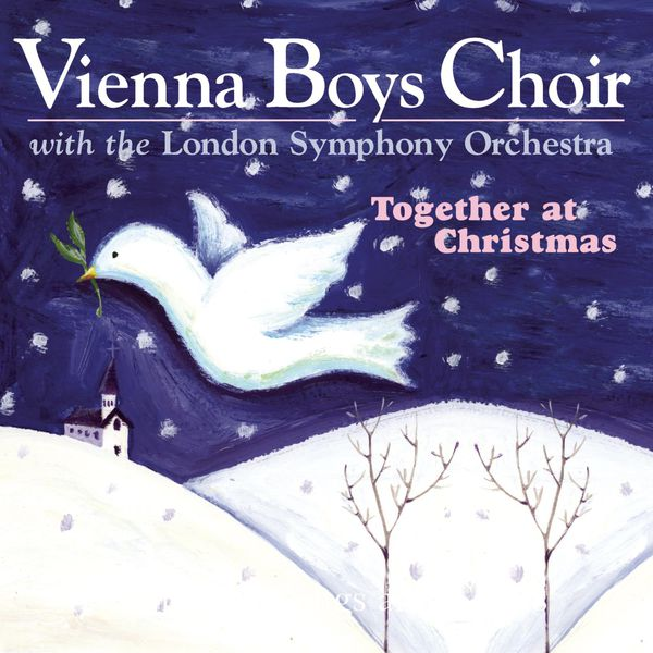 The Vienna Boys Choir with The London Symphony Orchestra - Together At Christmas