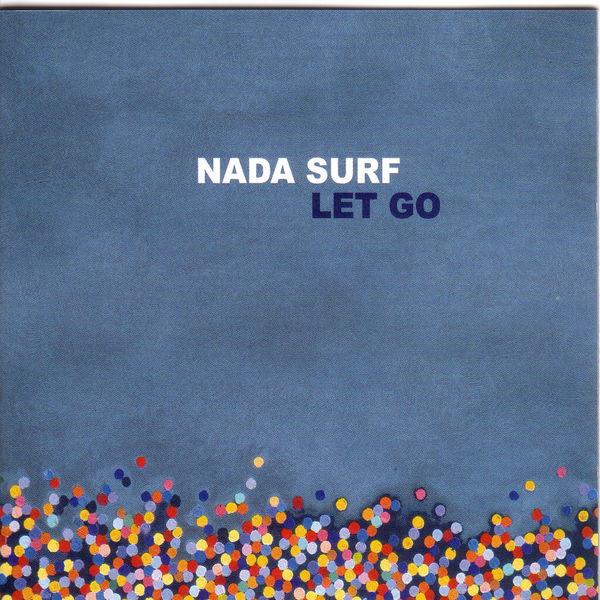 Nada Surf|Let Go