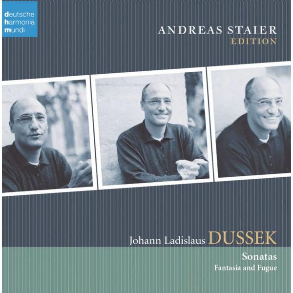 Andreas Staier - J.L. Dussek: Sonatas