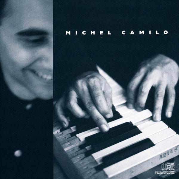 Michel Camilo - Michel Camilo