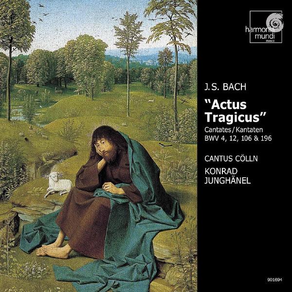 """Konrad Junghänel - Bach : """"Actus tragicus"""" (Cantatas BWV 4, 12, 106, 196)"""