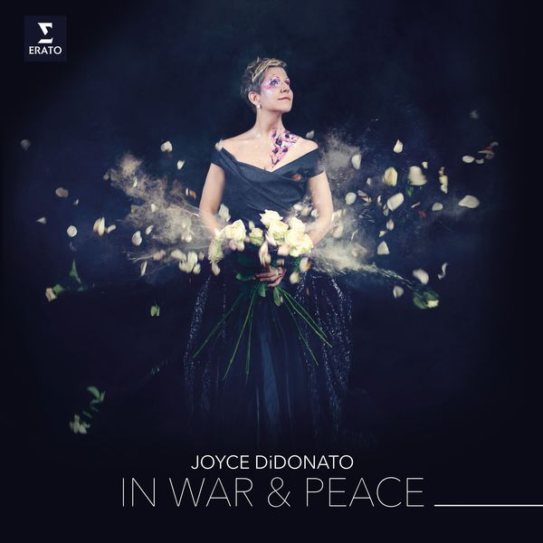 Joyce DiDonato - In War & Peace - Harmony through Music