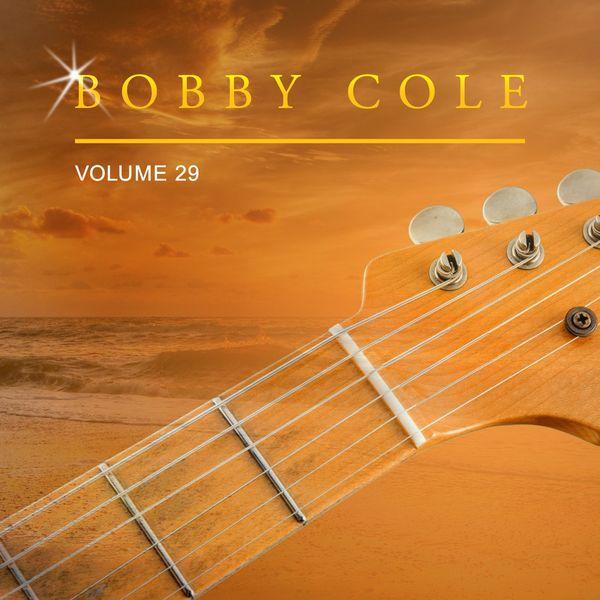Bobby Cole - Bobby Cole, Vol. 29