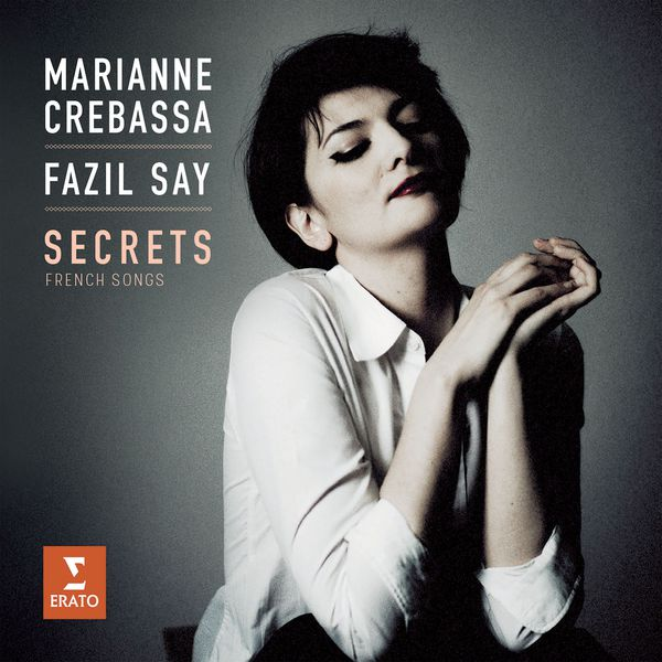 Marianne Crebassa - Secrets (French Songs : Debussy, Ravel, Fauré, Duparc)