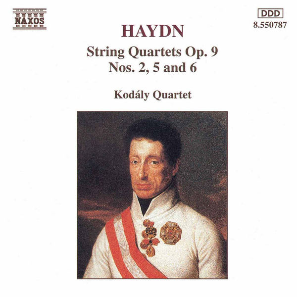 Kodaly Quartet - HAYDN: String Quartets Op. 9, Nos. 2, 5 and 6
