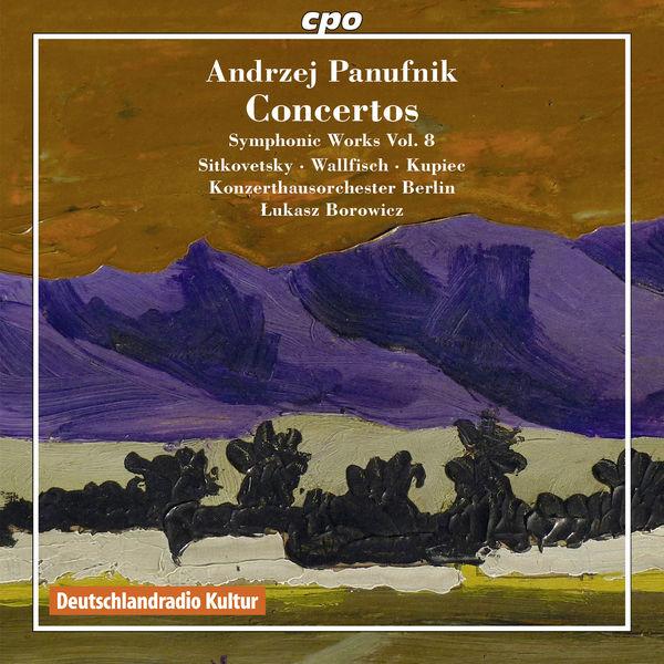 Alexander Sitkovetsky - Andrzej Panufnik: Concertos (Symphonic Works, Vol. 8)