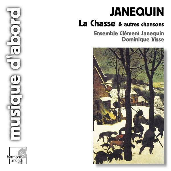 Dominique Visse - Janequin: La Chasse