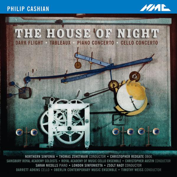 Northern Sinfonia - Philip Cashian: The House of Night