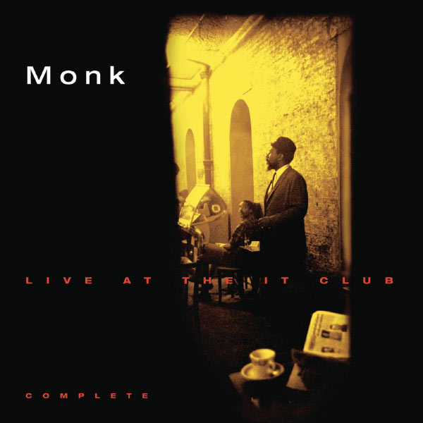 Thelonious Monk - Thelonious Monk Live At The It Club - Complete