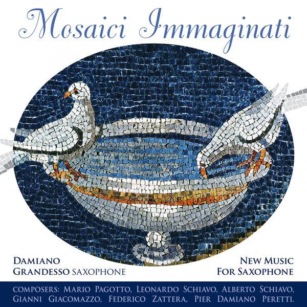 Damiano Grandesso - Mosaici immaginati (New Music for Saxophone)