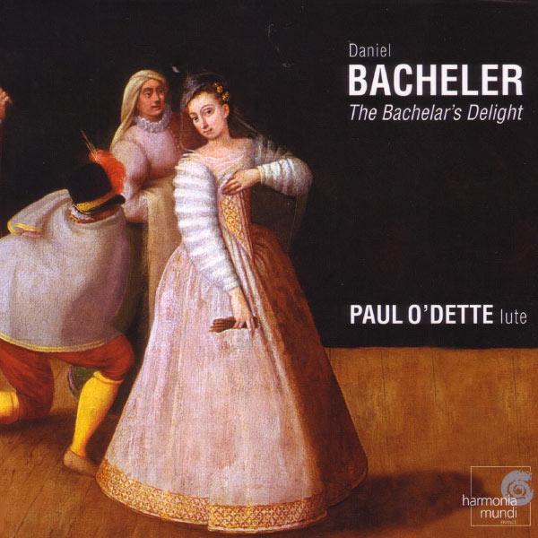 Paul O'Dette - Bacheler: The Bacheler's Delight