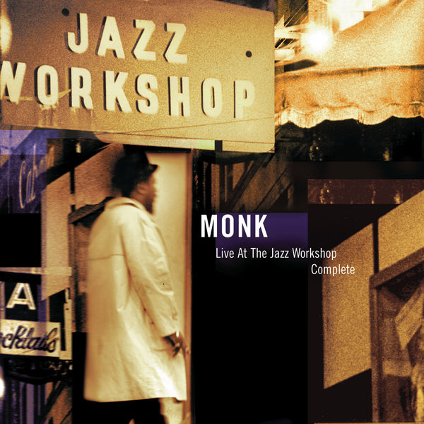 Thelonious Monk - Live At The Jazz Workshop - Complete