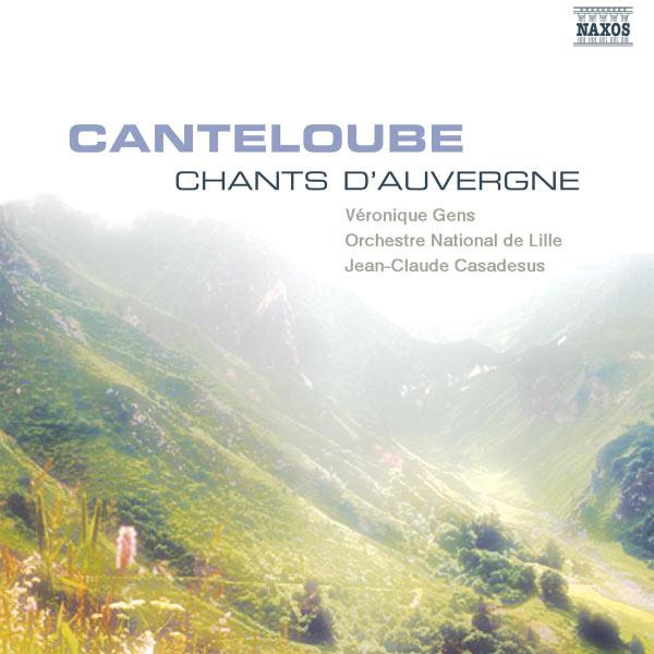 Véronique Gens - Chants d'Auvergne (Sélection)
