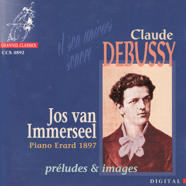 Jos Van Immerseel - Debussy: Préludes et Images